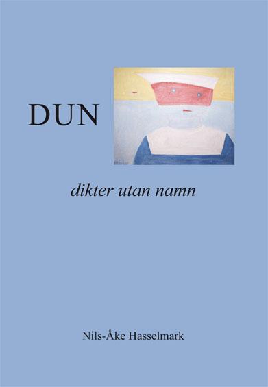 Dun - dikter utan namn av Nils-Åke Hasselmark
