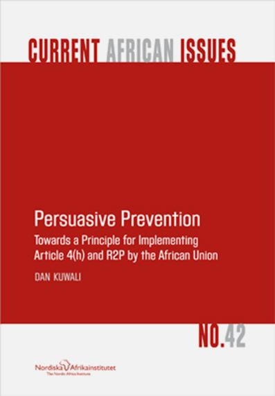 Persuasive Prevention Towards a Principle for Implementing Article 4(h) and R2P by the African Union