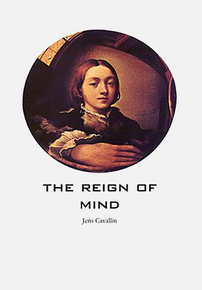 The Reign of mind