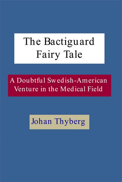 The Bactiguard Fairy Tale