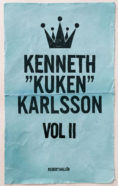 "Kenneth ""Kuken"" Karlsson vol II"
